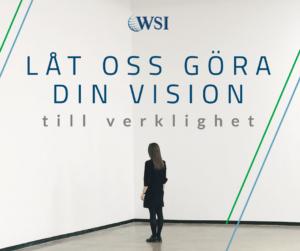 Låt oss göra din vision till verklighet